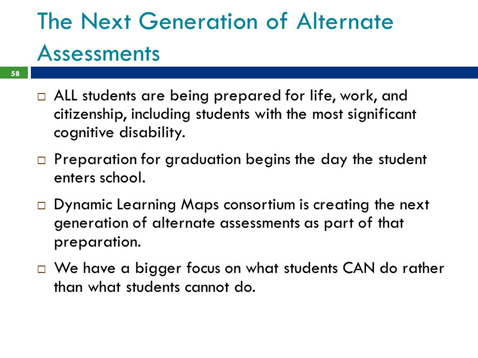 The Next Generation of Alternate Assessments