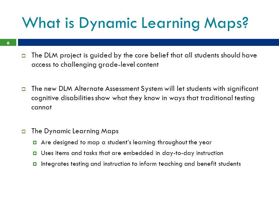 What is Dynamic Learning Maps
