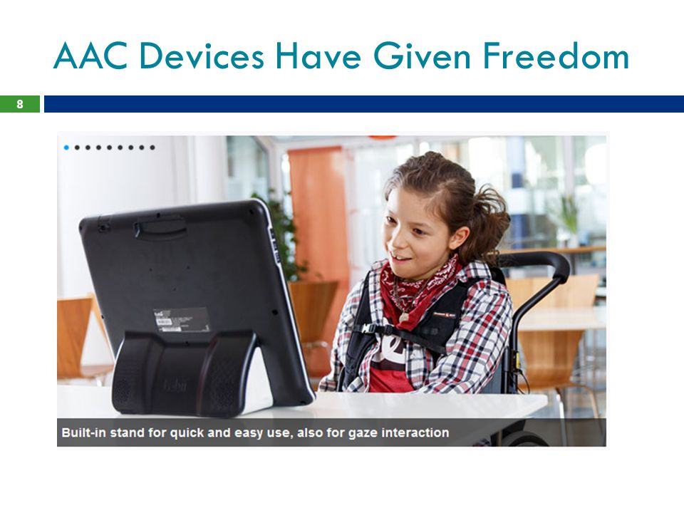 AAC Devices Have Given Freedom