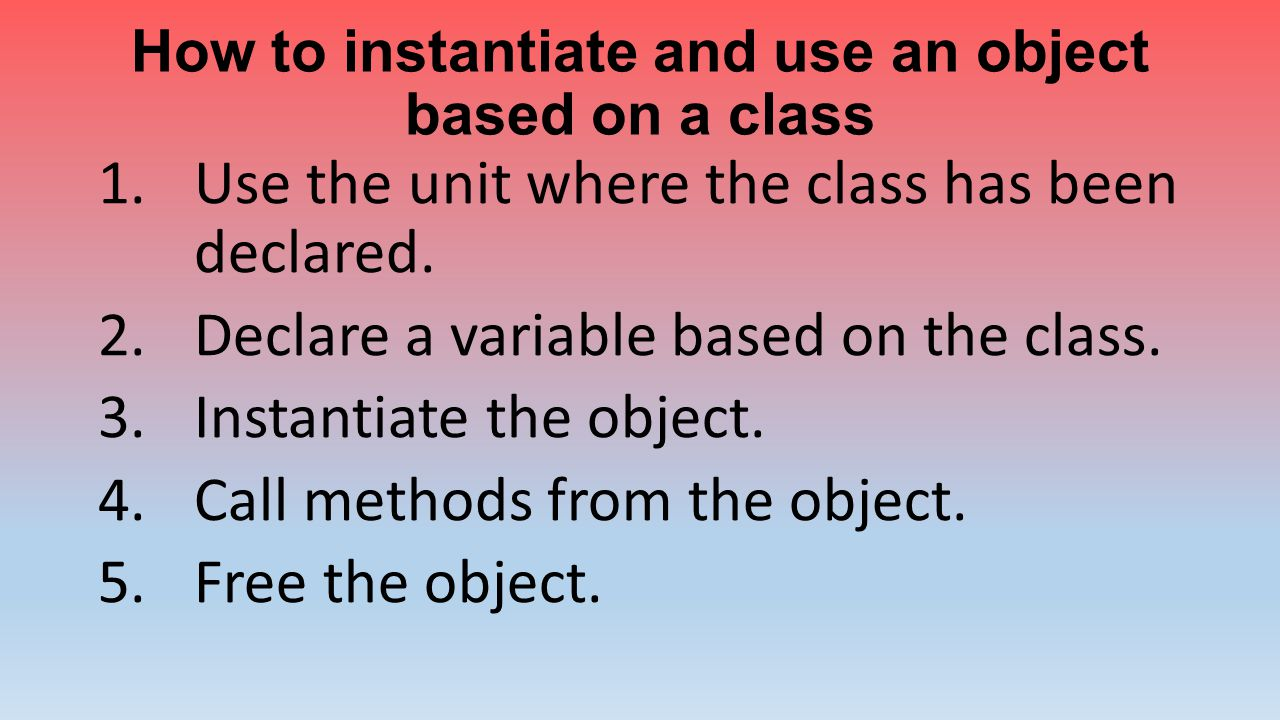 How to instantiate and use an object based on a class