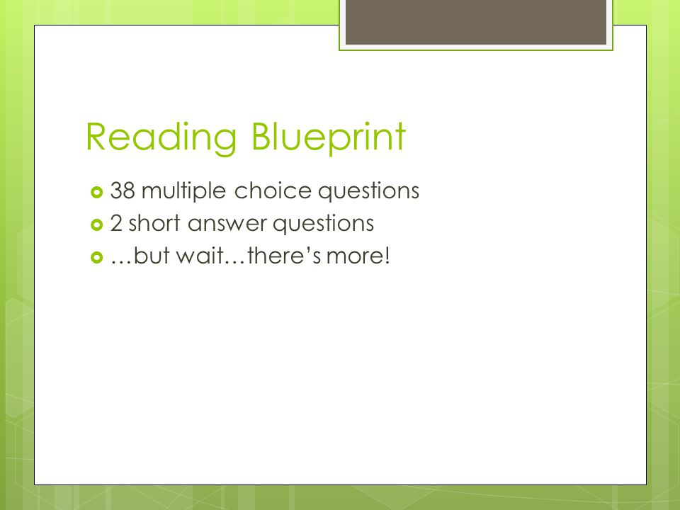 Reading Blueprint 38 multiple choice questions