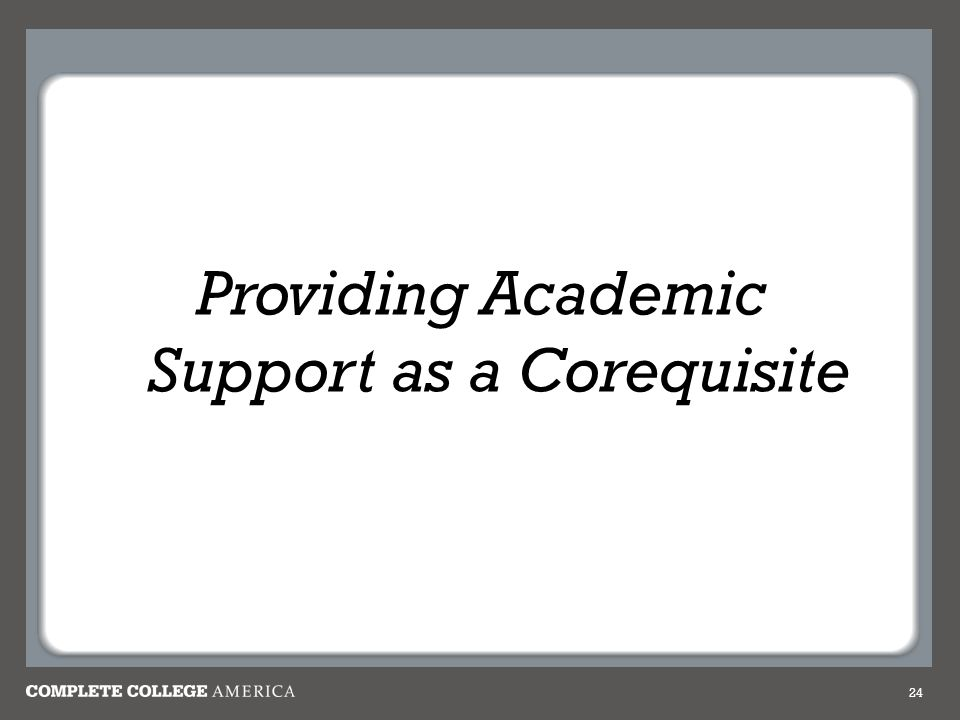 Providing Academic Support as a Corequisite