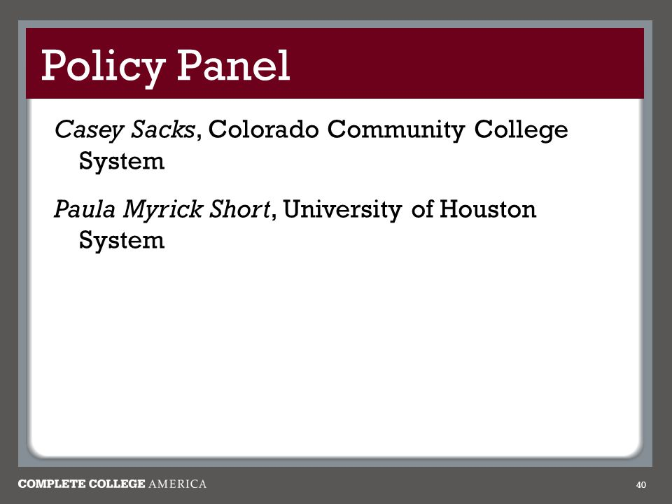 Policy Panel Casey Sacks, Colorado Community College System