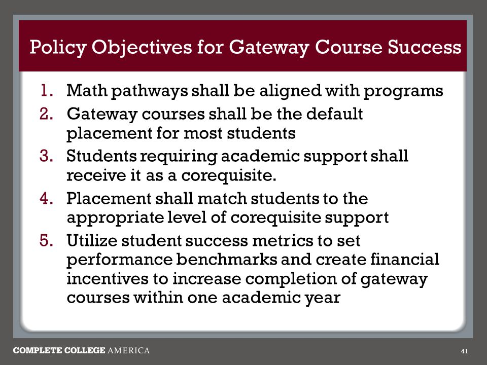 Policy Objectives for Gateway Course Success