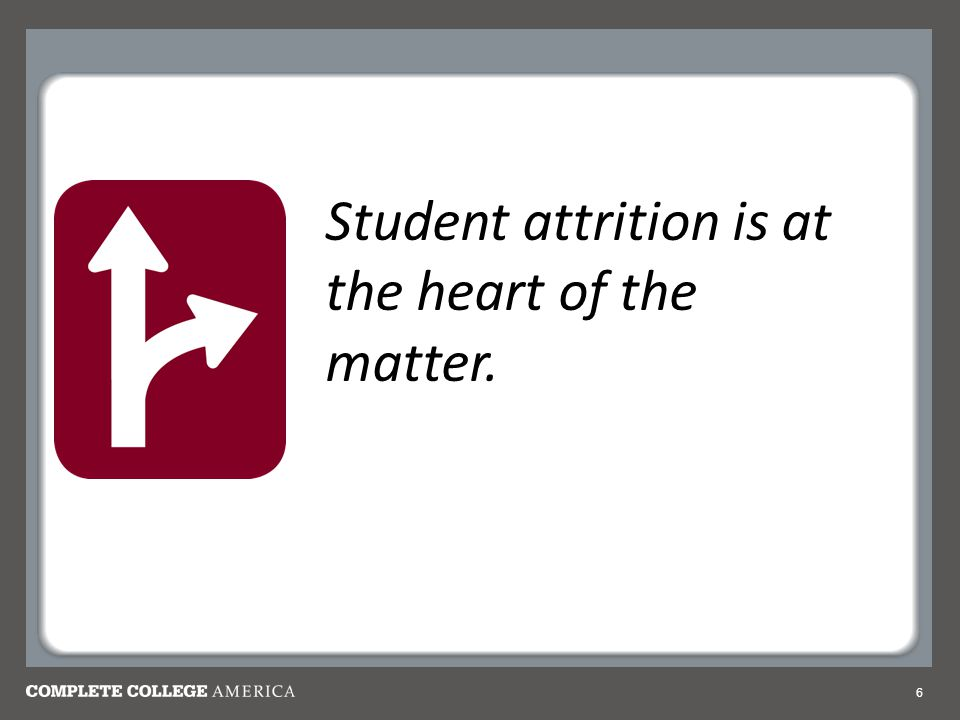 Student attrition is at the heart of the matter.