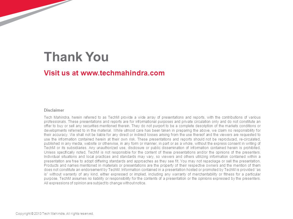 Thank You Visit us at www.techmahindra.com