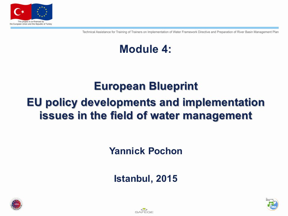 Module 4: European Blueprint