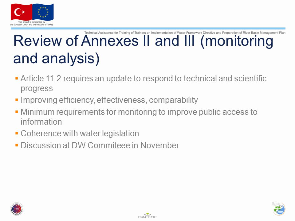 Review of Annexes II and III (monitoring and analysis)