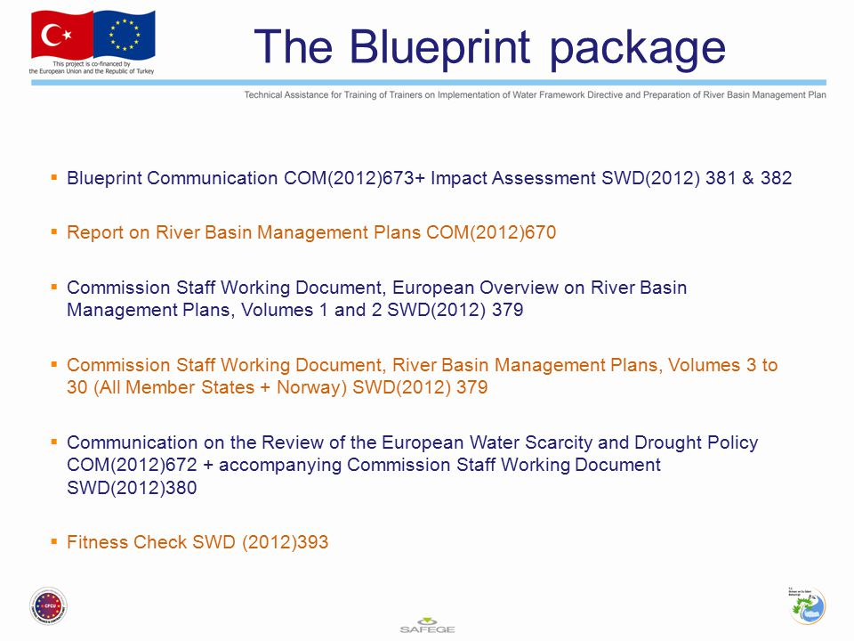 The Blueprint package Blueprint Communication COM(2012)673+ Impact Assessment SWD(2012) 381 & 382.