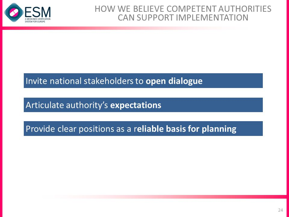 HOW WE BELIEVE COMPETENT AUTHORITIES CAN SUPPORT IMPLEMENTATION
