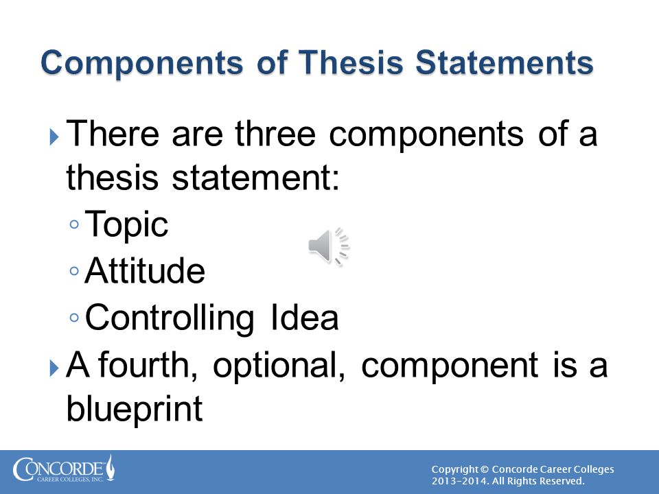 components of a thesis sentence Best answer: should this be in mathematics interpretation, precision and surprise elements of a thesis statement a thesis is an argument that can be.
