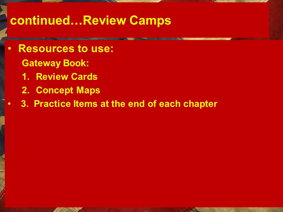 continued…Review Camps
