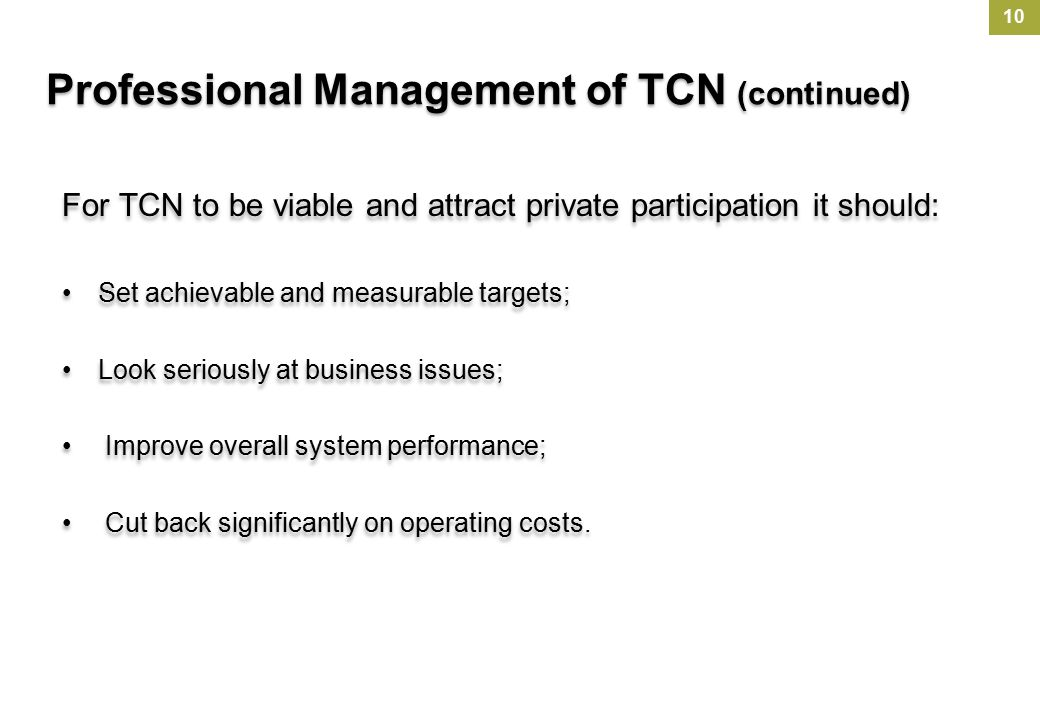 Professional Management of TCN (continued)