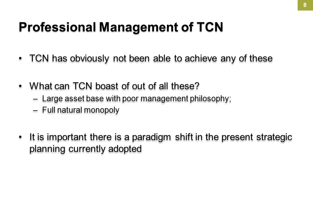 Professional Management of TCN