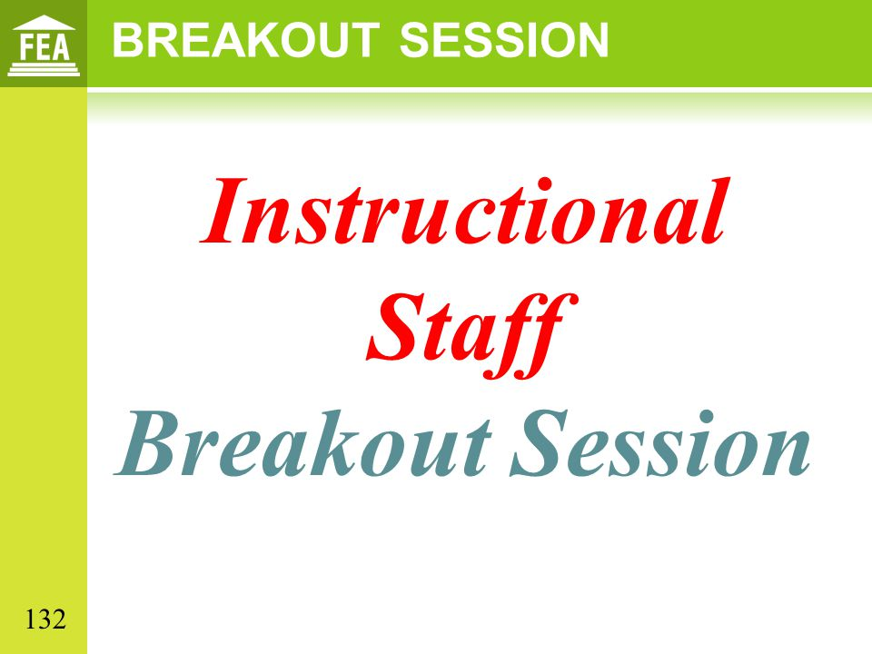 Instructional Staff Breakout Session