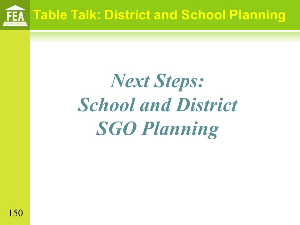 Next Steps: School and District SGO Planning