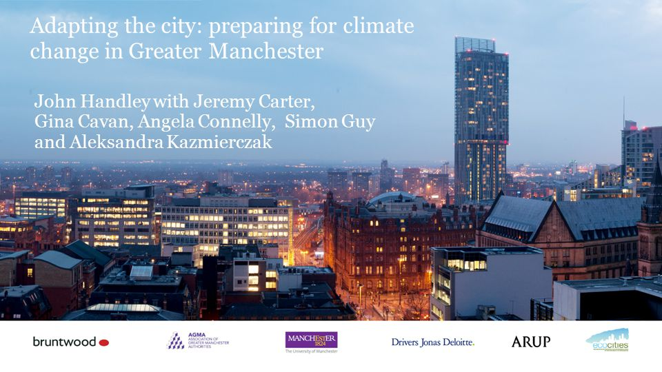 Adapting the city: preparing for climate change in Greater Manchester