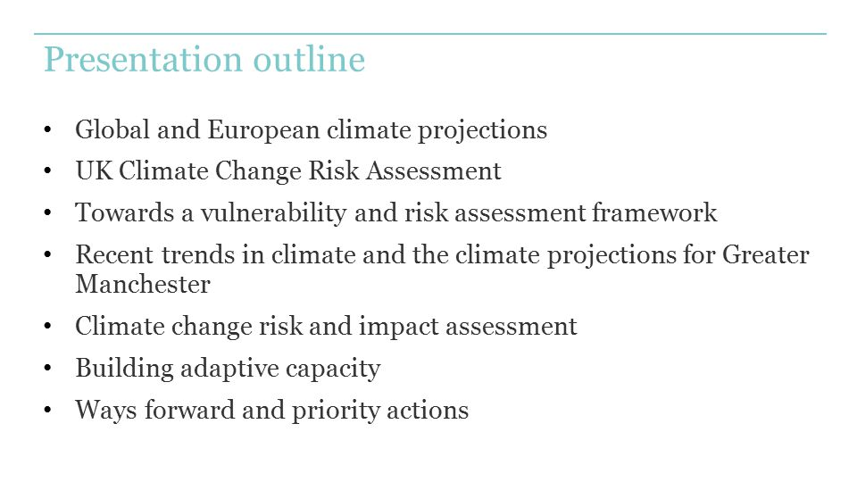 Presentation outline Global and European climate projections