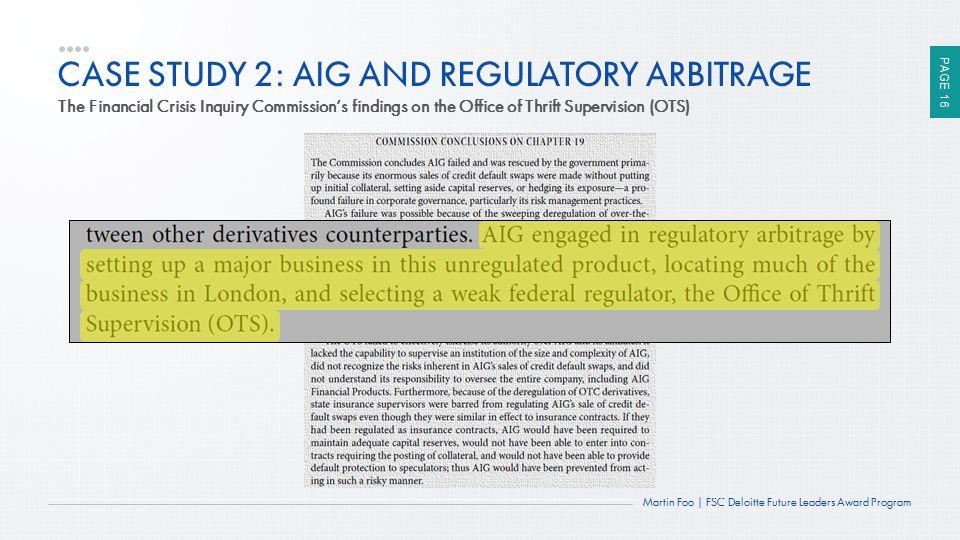 CASE STUDY 2: AIG AND REGULATORY ARBITRAGE