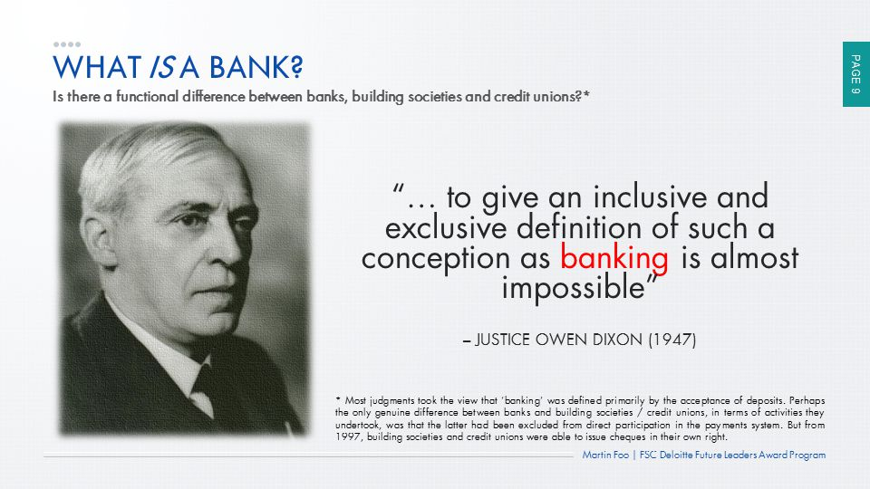 WHAT IS A BANK Is there a functional difference between banks, building societies and credit unions *