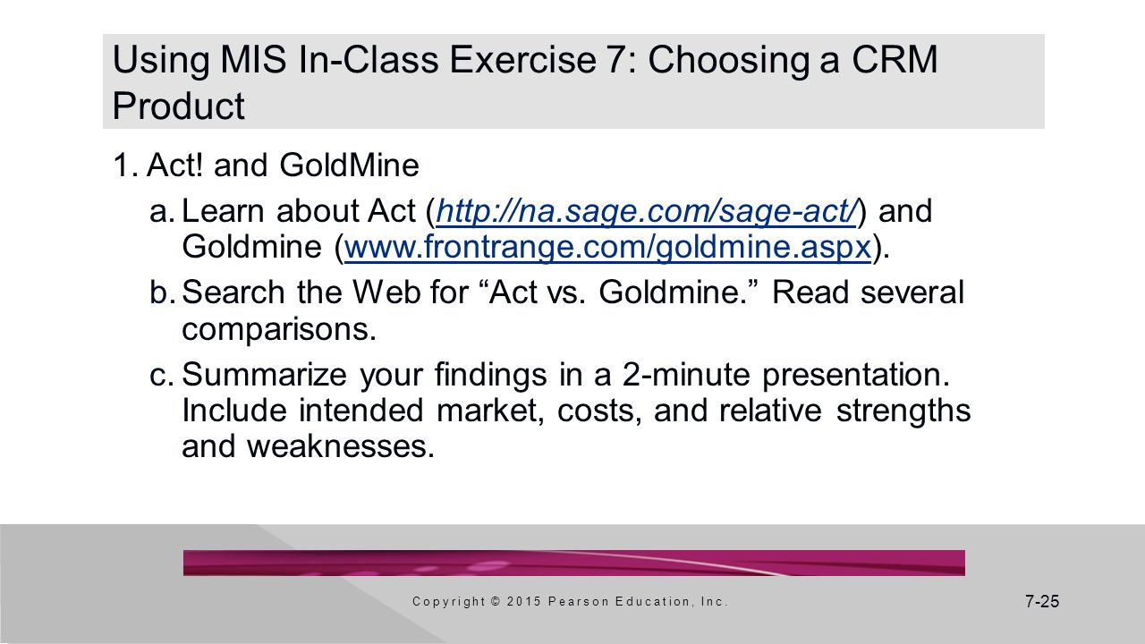 Using MIS In-Class Exercise 7: Choosing a CRM Product