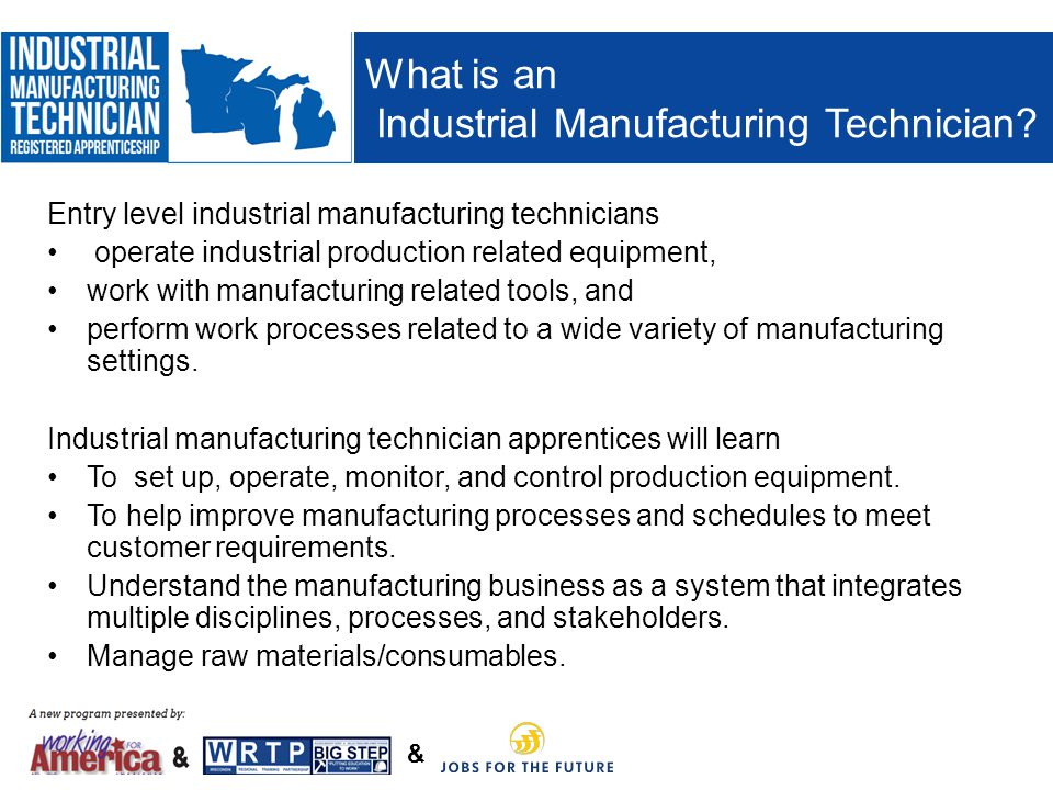 What is an Industrial Manufacturing Technician
