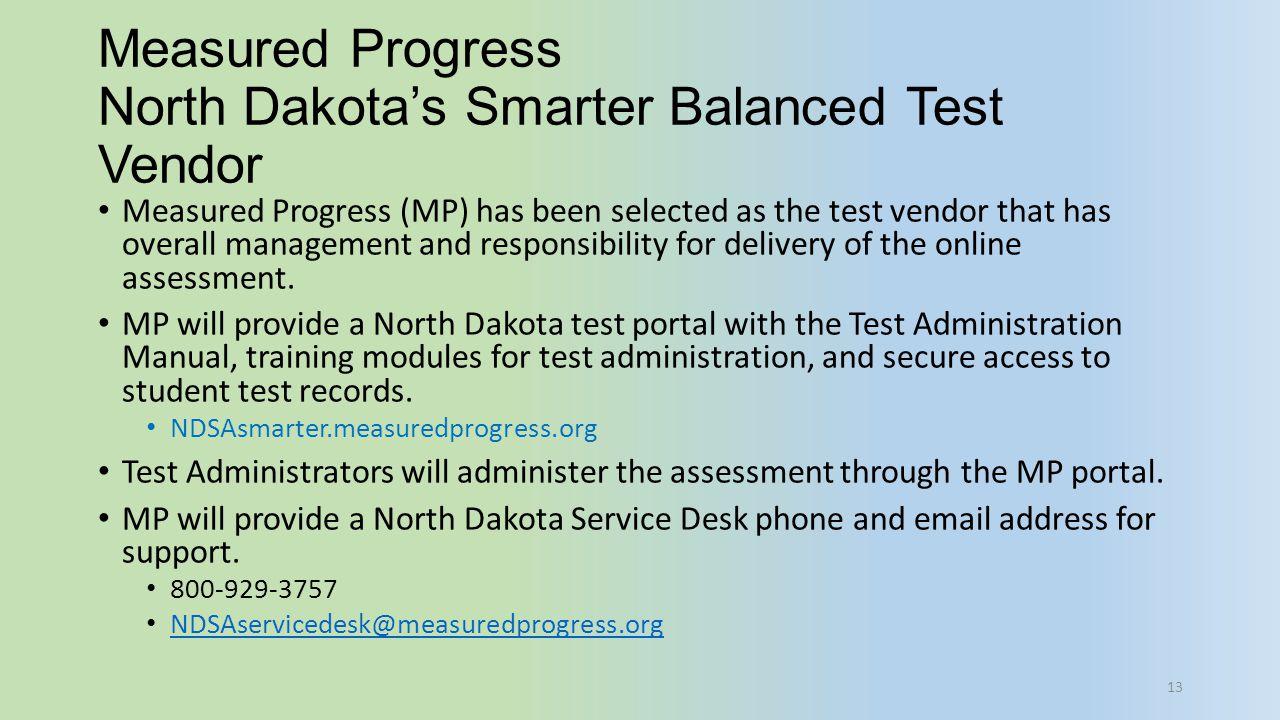 Measured Progress North Dakota's Smarter Balanced Test Vendor