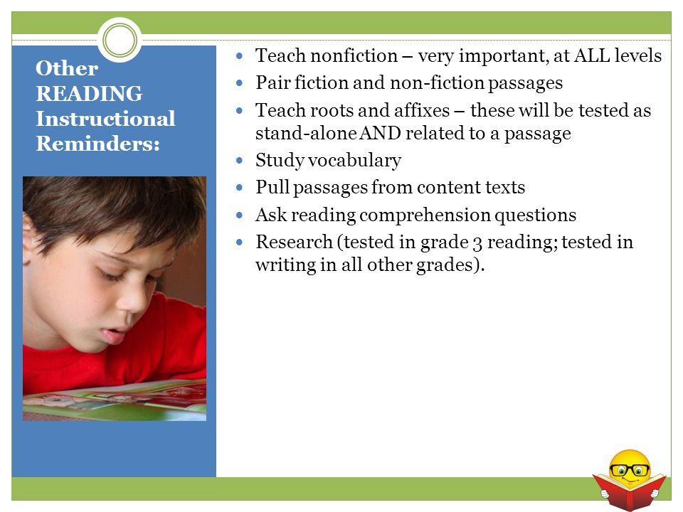 Other READING Instructional Reminders: