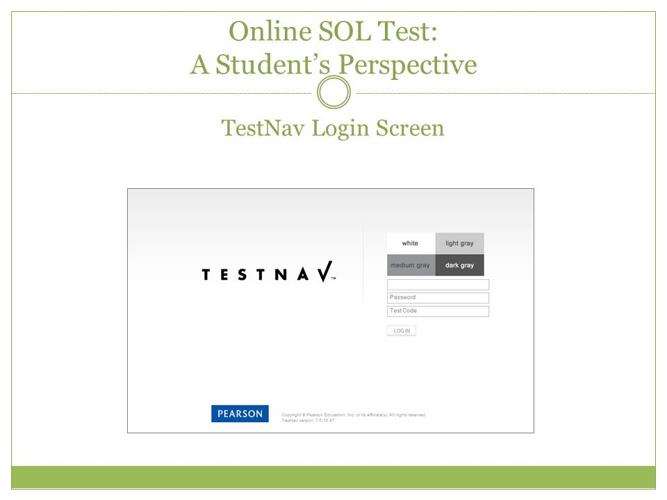 Online SOL Test: A Student's Perspective TestNav Login Screen