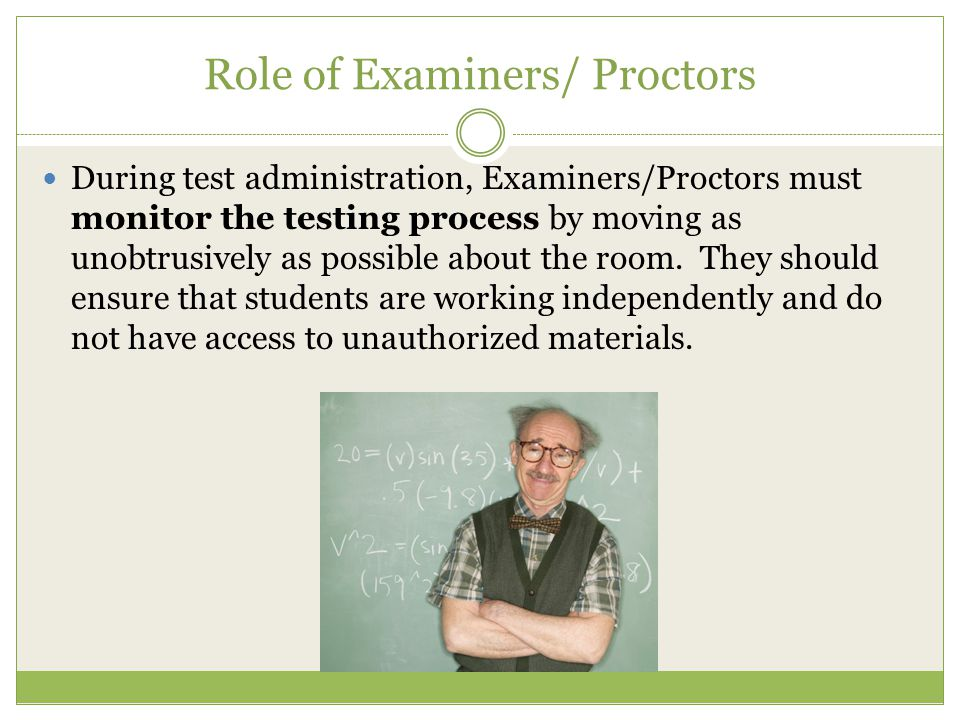 Role of Examiners/ Proctors