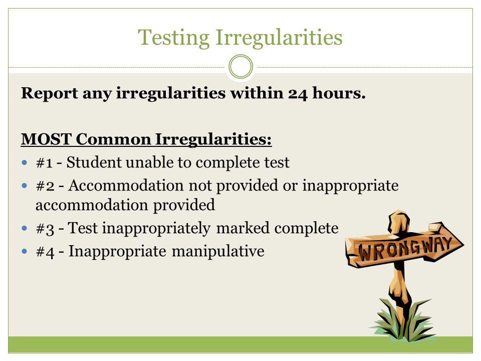 Testing Irregularities