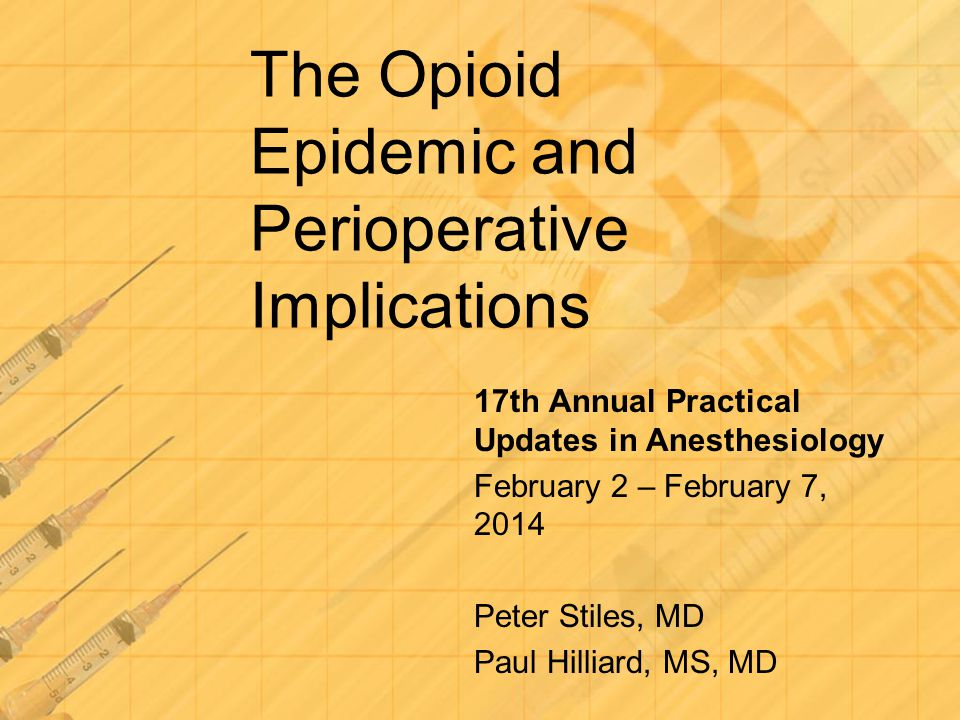 The Opioid Epidemic and Perioperative Implications