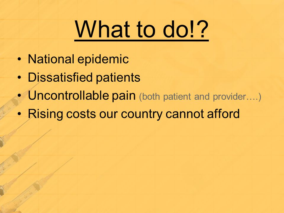 What to do! National epidemic Dissatisfied patients