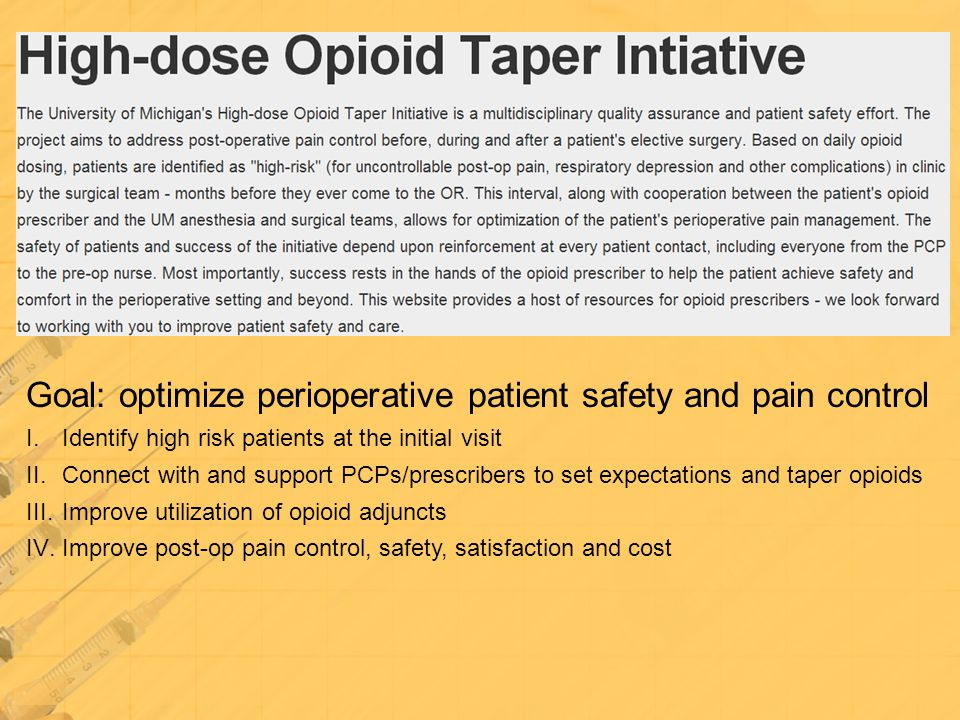 Goal: optimize perioperative patient safety and pain control
