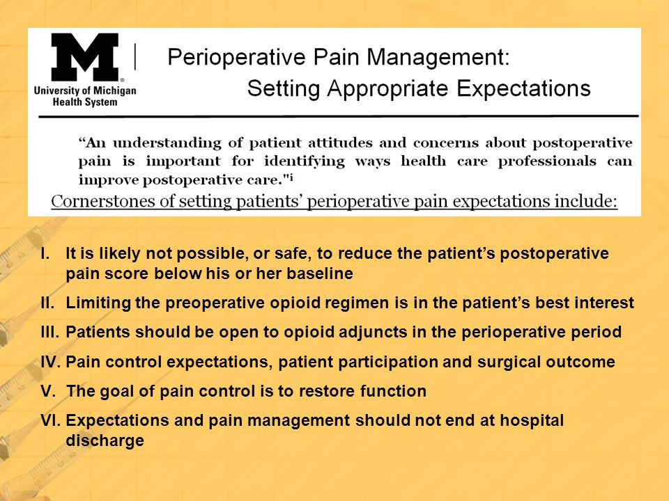 Patients should be open to opioid adjuncts in the perioperative period