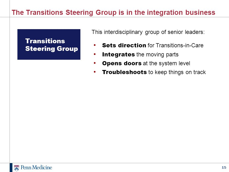 The Transitions Steering Group is in the integration business