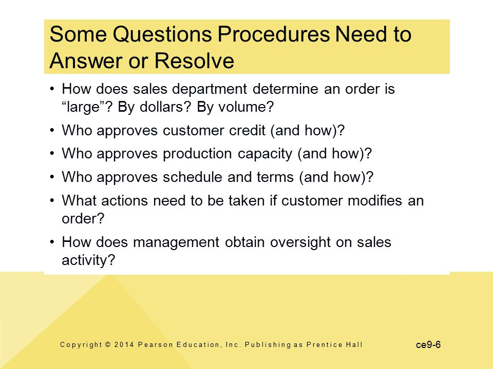Some Questions Procedures Need to Answer or Resolve