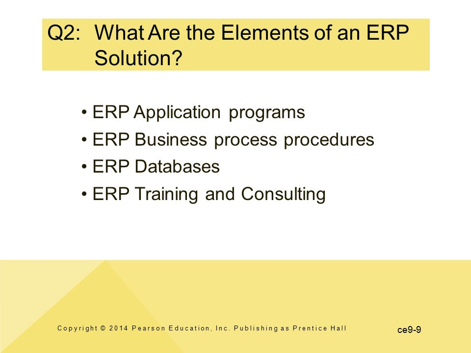 Q2: What Are the Elements of an ERP Solution