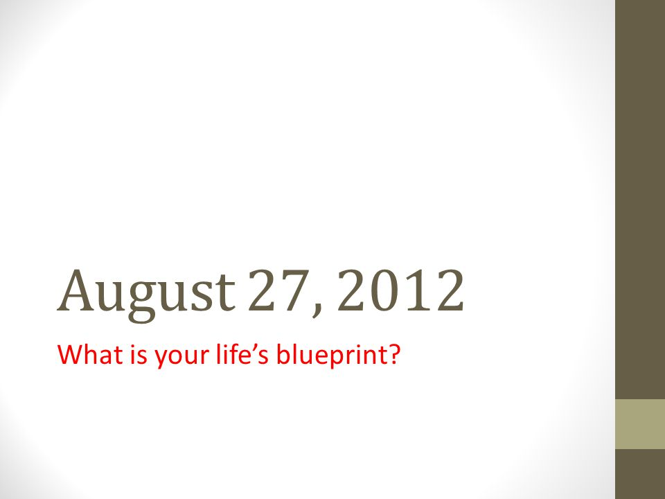 What is your life's blueprint