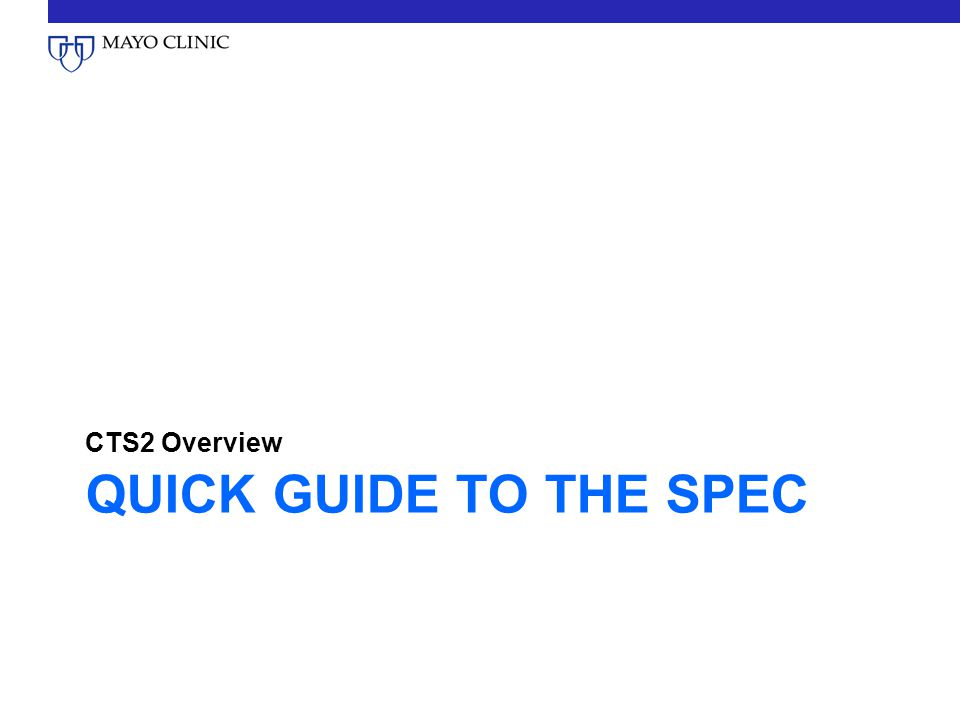 CTS2 Overview Quick Guide to the Spec