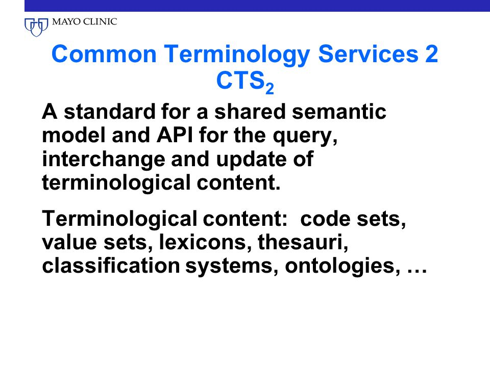 Common Terminology Services 2 CTS2