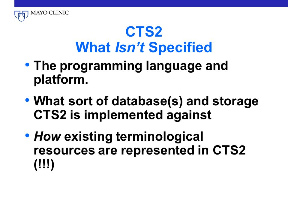 CTS2 What Isn't Specified