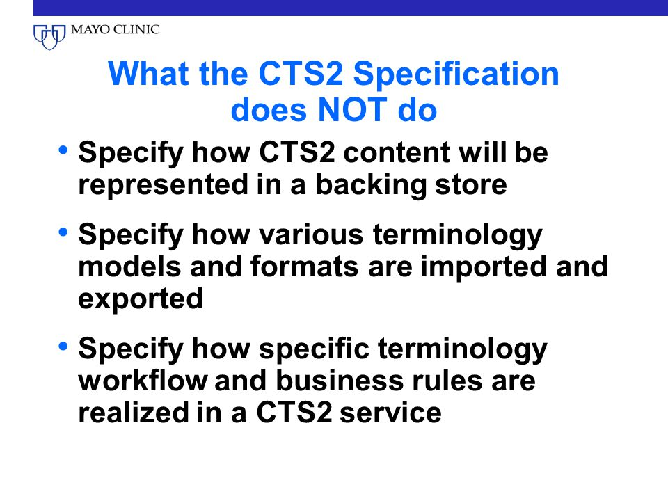 What the CTS2 Specification does NOT do