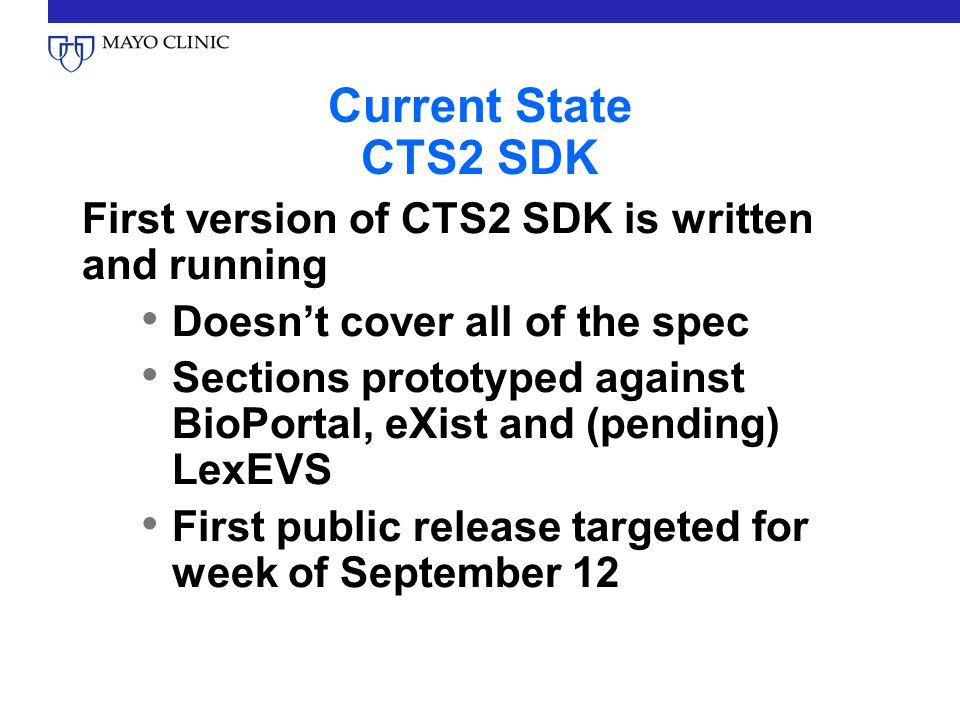 Current State CTS2 SDK First version of CTS2 SDK is written and running. Doesn't cover all of the spec.