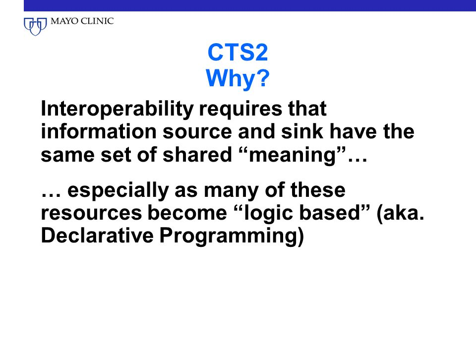 CTS2 Why