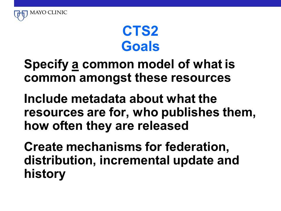 CTS2 Goals