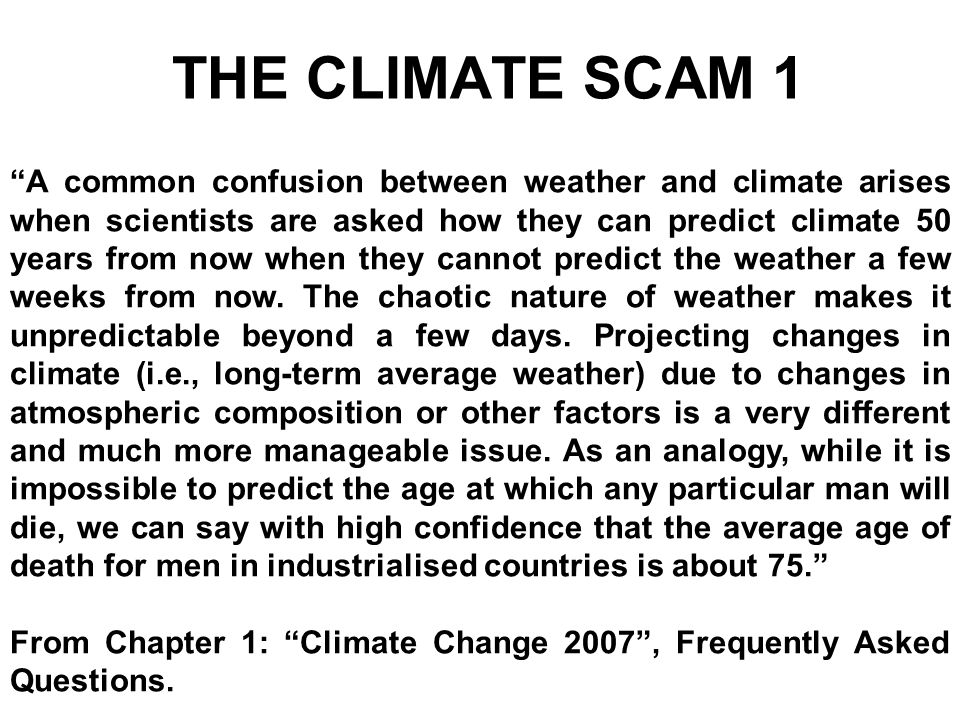 THE CLIMATE SCAM 1