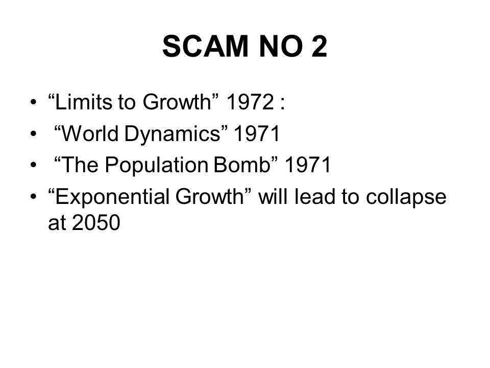 SCAM NO 2 Limits to Growth 1972 : World Dynamics 1971