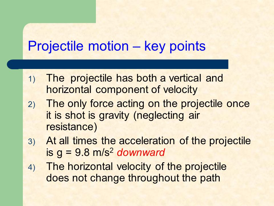 Projectile motion – key points