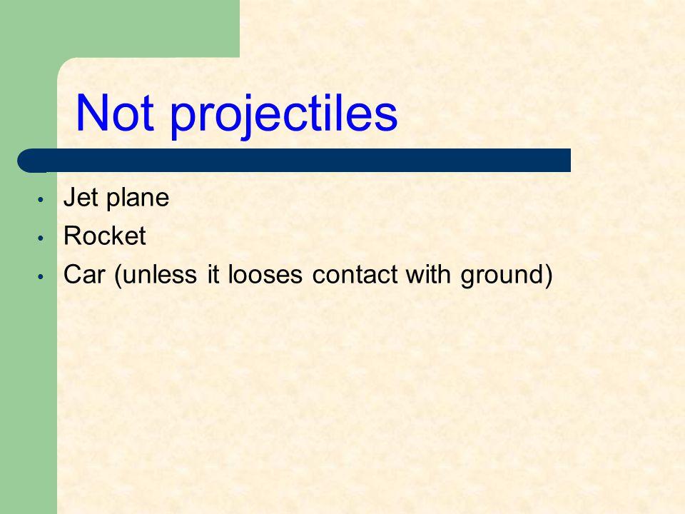 Not projectiles Jet plane Rocket